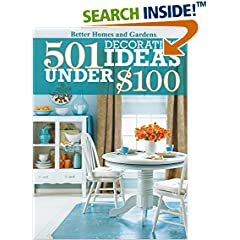 ISBN:0470595469 501 Decorating Ideas Under $100 (Better Homes and Gardens Home) by Better 