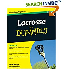 ISBN:0470738553 Lacrosse For Dummies by James    Hinkson and Joe    Lombardi