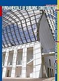 Fundamentals of Building Construction By Edward Allen