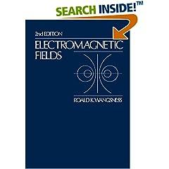 ISBN:0471811866 Electromagnetic Fields, 2nd Edition by Roald    K. Wangsness