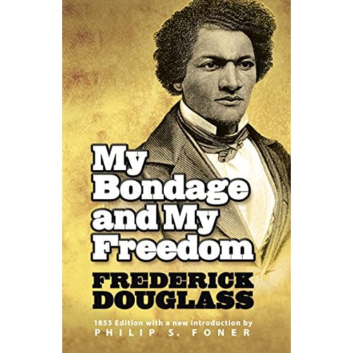 an analysis of freedom in my bondage and my freedom by frederick douglass Frederick douglass, chapter 17: the last flogging, my bondage and my freedom, lit2go edition, (1855), accessed march 22, 2018.