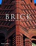 Brick: A World History By J. W. P. Campbell