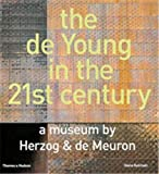 De Young In The 21st Century: A Museum by Herzog & De Meuron