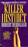 Robert W. Walker - Killer Instinct