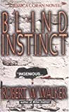 Robert W. Walker - Blind Instinct (Jessica Coran)