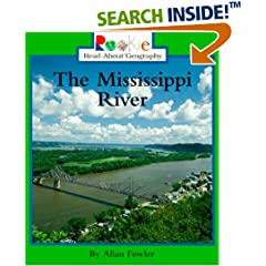 ISBN:0516265563 The Mississippi River (Rookie Read-About Geography (Paperback)) by Allan    Fowler and Linda    Cornwell