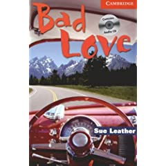 Bad Love (Cambridge English Readers: Level 1)