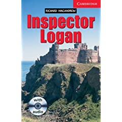 Inspector Logan: Level 1 Beginner/elementary (Cambridge English Readers)