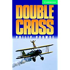 Double Cross (Cambridge English Readers: Level 3; Lower Intermediate)