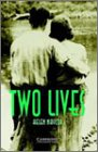 Two Lives: Level 3 (Cambridge English Readers)