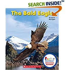 ISBN:0531218376 The Bald Eagle (Rookie Read-About by Lisa 
