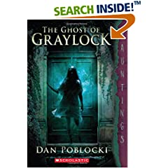 ISBN:0545402697 The Ghost of Graylock by Dan 