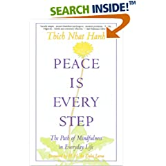 ISBN:0553351397 Peace Is Every Step by Thich    Nhat Hanh and Arnold    Kotler