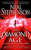 The Diamond Age: Or, a Young Lady\'s Illustrated Primer (Bantam Spectra Book)