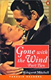 Gone with the Wind (Penguin Readers: Level 4 Pert 2)