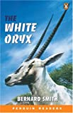 The White Oryx (Easystart Penguin Reader Easystarts)