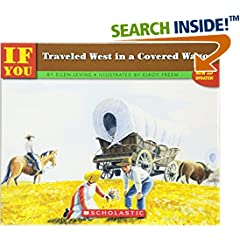 ISBN:0590451588 If You Traveled West In A Covered Wagon by Ellen    Levine and Elroy    Freem