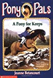 A Pony for Keeps (Pony Pals (Paperback))