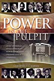 Power in the Pulpit: How America\'s Most Effective Black Preachers Prepare Their Sermons