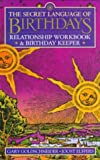 Gary Goldschneider - Secret Language of Birthdays Relationship Workbook and Birt...