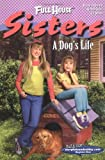 A Dog's Life (Full House Sisters)