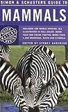 Simon and Schuster's Guide to Mammals(Luigi Boitani/Stefania Bartoli/Sydney Anderson)