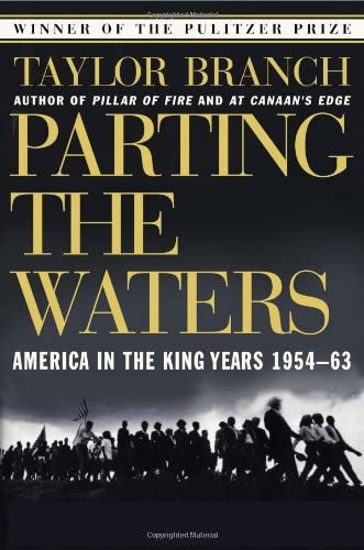 Parting The Waters, a a Pulitzer prize book by Taylor Branch