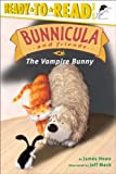 Bunnicula and Friends The Vampire Bunny (Ready-to-Read. Level 3)