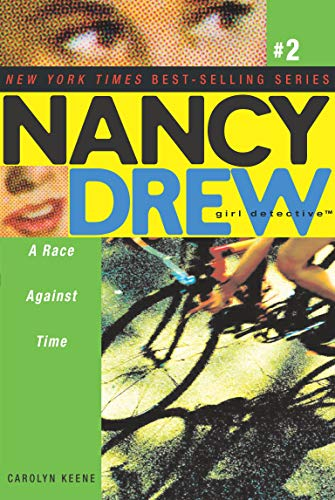 A Race Against Time (Nancy Drew (All New) Girl Detective)
