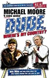 Dude, Where's My Country?(Michael Moore)