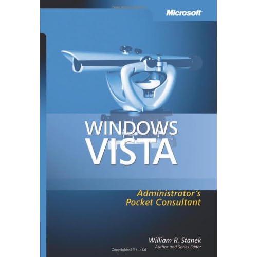 Windows Vista Administrator 8217 s Pocket Consultant
