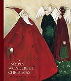 A Simply Wonderful Christmas: A Literary Advent Calendar