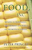 Food, Inc. : Mendel to Monsanto--The Promises and Perils of the Biotech Harvest