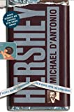 Hershey: Extraordinary Life By Michael D