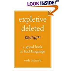 Expletive Deleted: A Good Look at Bad Language