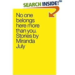 ISBN:0743299418 No One Belongs Here More Than You by Miranda 