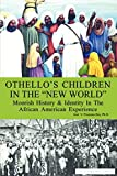 Othello's Children in the 