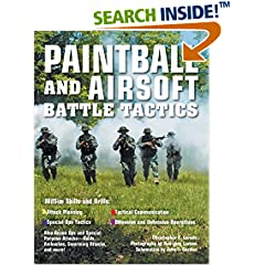 ISBN:0760330638 Paintball and Airsoft Battle Tactics by Christopher 