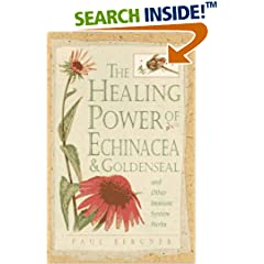 ISBN:0761508090 Healing Power of Echinacea and Goldenseal and Other Immune System Herbs (The Healing Power) by Paul    Bergner