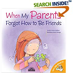 ISBN:0764131729 When My Parents Forgot How to Be Friends (Let's Talk About It!) by Jennifer 