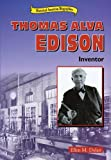 Thomas Alva Edison: Inventor By E. M. Dolan