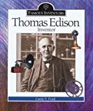 Thomas Edison: Inventor By Carin T. Ford