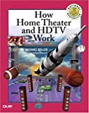 How Home Theater and HDTV Work (How It Works)
