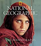 National Geographic the Photographs (National Geographic)