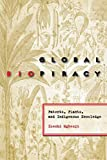 Global Biopiracy: Patents, Plants, And Indigenous Knowledge (Cornell Studies in Security Affairs)