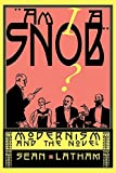 Am I A Snob: Modernism and the Novel