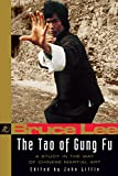 Tao of Gung Fu By Bruce Lee