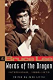 Words of the Dragon: 1958-1973 By Bruce Lee