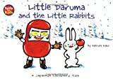 Little Daruma and the Little Rabbits: A Japanese Children's Tale