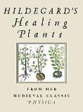 Hildegard's Healing Plants